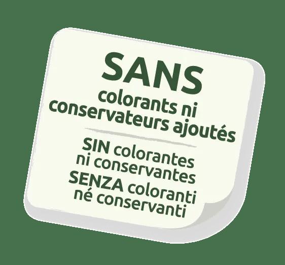 SANS colorants ni conservateurs ajoutés